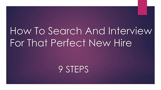 How To Search, Interview AND Hire Your New Team Member