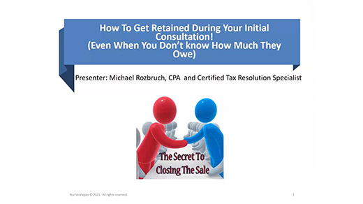 How to Get Retained During Your Initial Consultation!